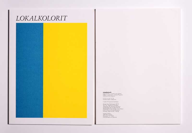 LOKALKOLORIT / local color, Inman Gallery, 2013, Houston Texas USA